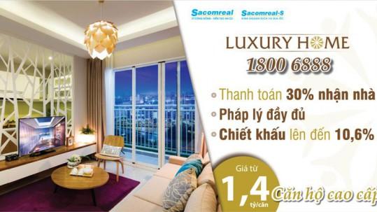 Mua Luxury Home chiet khau len den 10,6